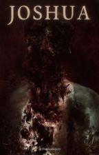 JOSHUA by TheFlawless22
