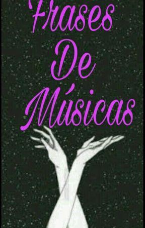 Frases De Músicas Marília Mendonça Wattpad