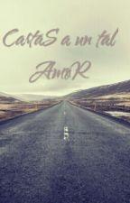 Cartas A Un Tal Amor by REM-MOR