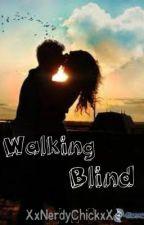 Walking Blind by Baby-Adams