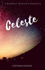 Celeste (Howlers #1) by Stephanie_Kazowz