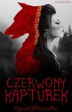 Czerwony Kapturek by QueenOfEternalIce