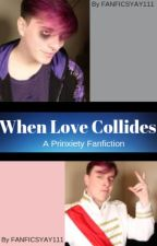 When Love Collides - Prinxiety by FANFICSYAY111