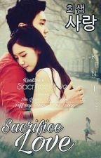Sacrifice Love by kenti_1609