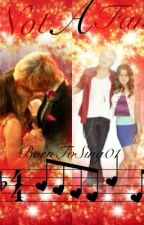 Not A Fan (Austin and Ally) by BornToSing01