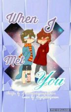 Mithross- When I Met You (Completed) by SavageMinecraftBoss