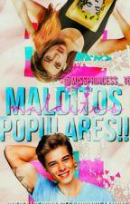 Malditos populares!! by Missprincess_16