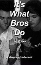 It's what bros do ~ larry by sleepdeprivedloner