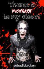 There's a Monster in My Closet (Cricky) by ImSoBadlyBroken