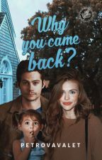 Why you came back?  ⁝  Stydia by petrovavalet