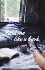 Read Me Like A Book-/Zerkaa\-  by ellielango
