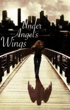 Under Angel's Wings | • Lightwood  by AussieAshtonBaby