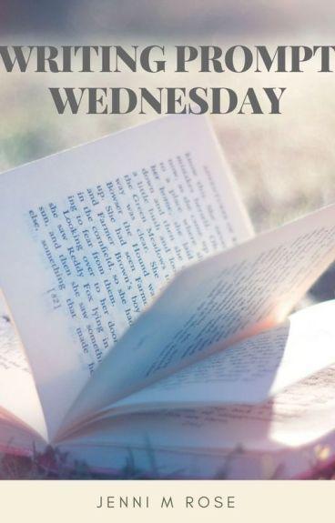 Writing Prompt Wednesday! by JenniMRose