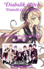 Diabolik Witch(Diabolik Lovers Fanfic) by Nqchristine18