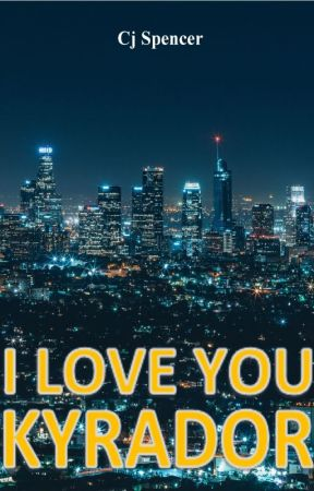 I Love You, Kyrador by cj_spencer