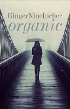 Organic//Ed Sheeran by GingerNineIncher