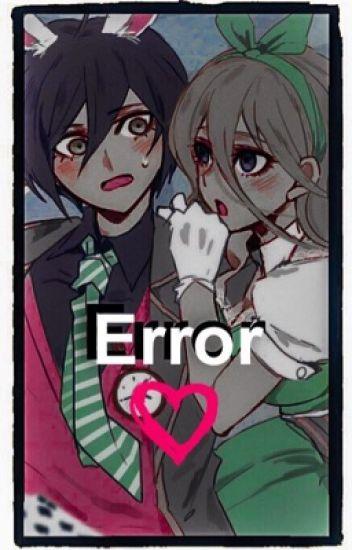 Error ♡ 【 Iruma Miu x Reader 】 - Slow Updater - Wattpad