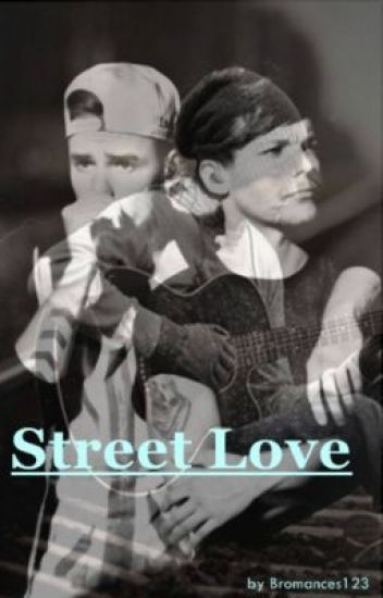 Street Love  [Lilo / Zarry]