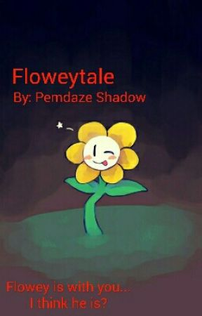 Floweytale: An Undertale AU - Chapter 4: Fight with a ghost
