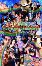 gay frens ❀ multiship // group chat by smol_emo_bean