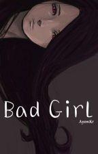 Bad Girl by AyemKr