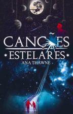 CANÇÕES ESTELARES  by anathawne