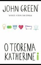 O Teorema Katherine  by luiisa2017