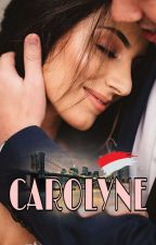 CAROLYNE [COMPLETED] by IRDloves