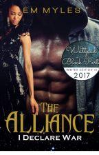 The Alliance - I Declare War by emmyles