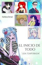 El Inicio De Todo (Mi Verdadero Yo) 2da Temporada [COMPLETA] © by -DarknessEternal-