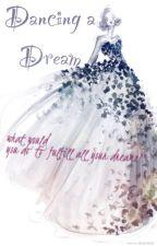 Dançando um sonho  by AyraJardim