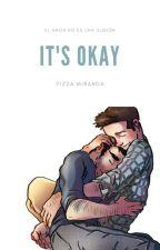 It's okey  (Sterek) by mirandoski