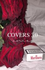 covers 3.0 → OPEN by -daddymendes