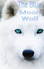 the blue moon wolf by berenice08