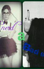 De Nerd a Bad Girl by platiada22