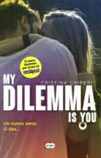 My Dilemma Is You. Un nuevo amor. O dos... by Suicidal_Alan