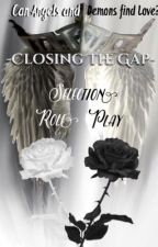 Closing The Gap - {A Descriptive Selection Roleplay} - MALE SELECTED OPEN by -_TheDreamer_-