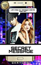 Secret Message Series: DARAGON |BOOK 1| #TheAbsolute2018 by okaychoii