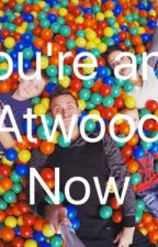 Your an Atwood Now. by love_writing_25