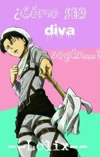 『¿Cómo ser una diva según...? »Chicos anime«』 by --Lolix--