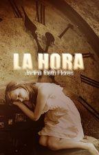 LA HORA by vejibra