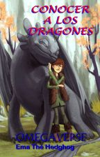 CONOCER A LOS DRAGONES by EmaTheHedgehog