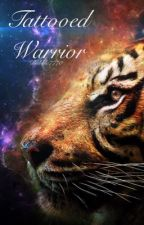 Tattooed Warrior (On hold) by Bubble7770