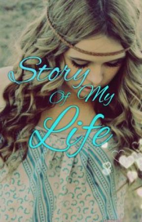 Story Of My Life (1D FanFic) by vintage-bae