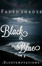 Faded shades of black and blue by bluetemptations