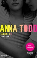 LANDON TODO POR TI💖 by LadySqt