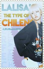 Lalisa the type of Chilensis by -LxlisaManoban