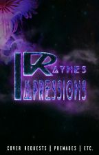 ✴❇Rayne's Impressions❇✴ [|OPEN|] by FlaminUnicornOfDeath