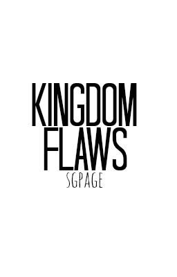 Kingdom Flaws