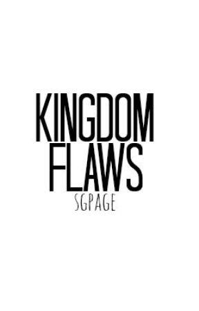 Kingdom Flaws by sgpage
